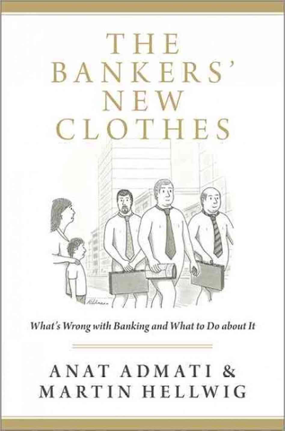 The Bankers' New Clothes – Anat Admati And Martin Hellwig