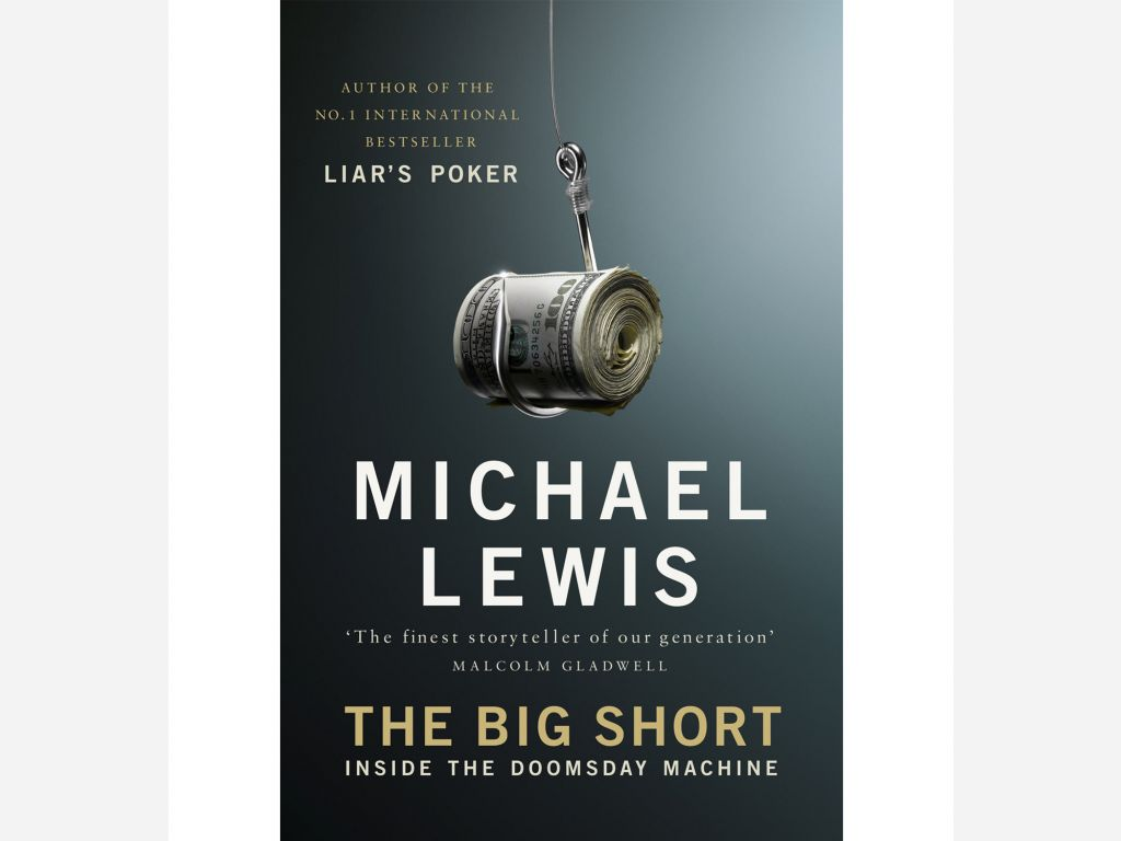 The Big Short Inside The Doomsday Machine Michael Lewis Book