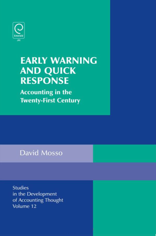 Early Waring And Quick Response: Accounting In The Twenty-First Century – David Mosso